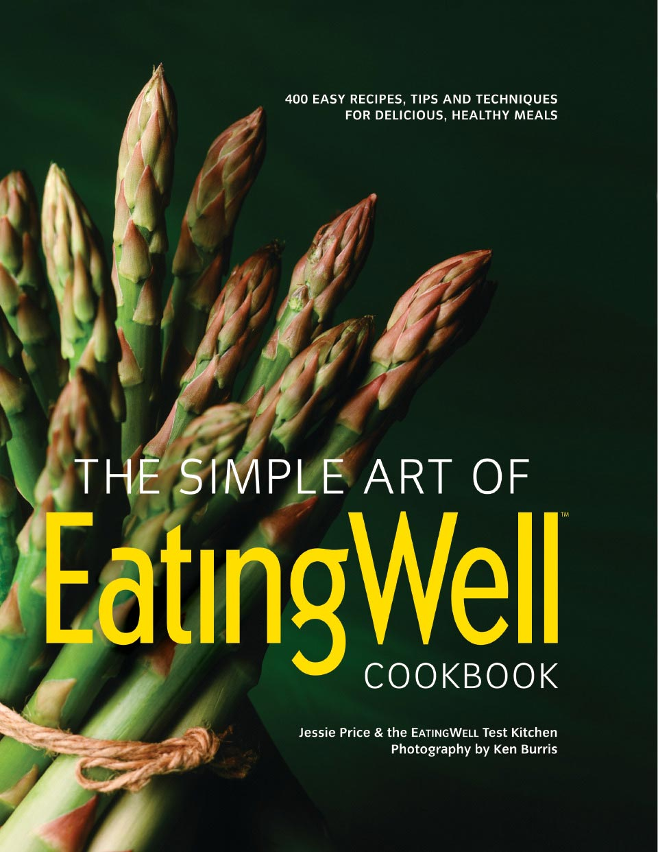 the simple art of eatingwell cook book