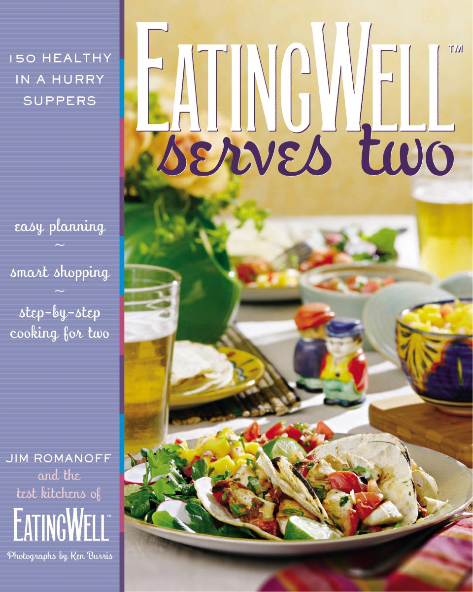 eatingwell serves two cookbook