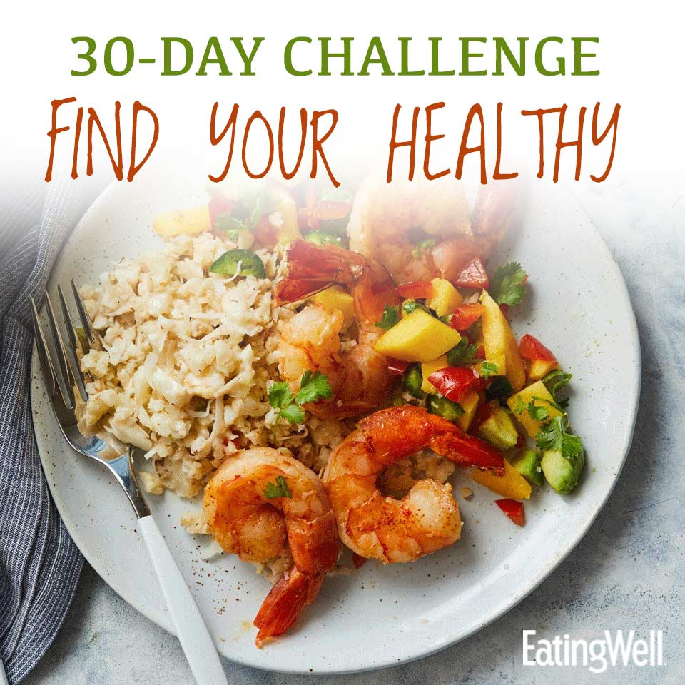 EatingWell For a Healthier You: Find Your Healthy
