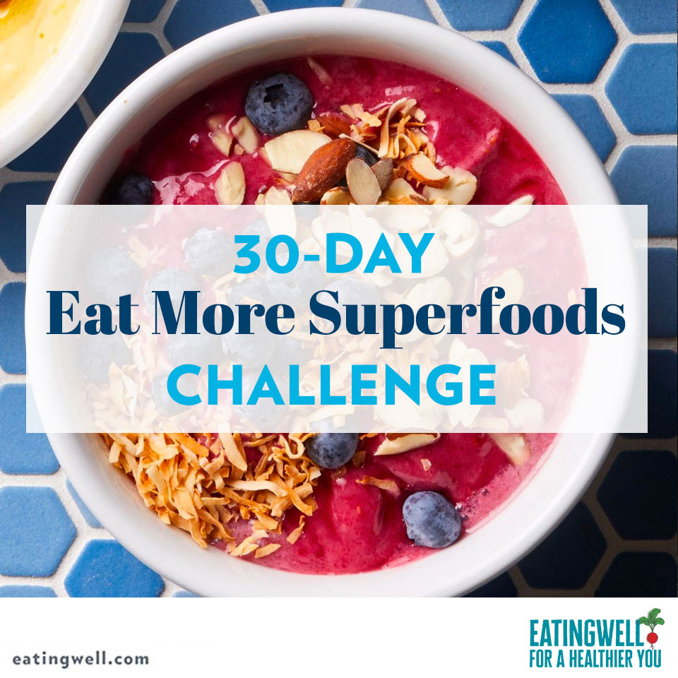 30-Day Eat More Superfoods Challenge