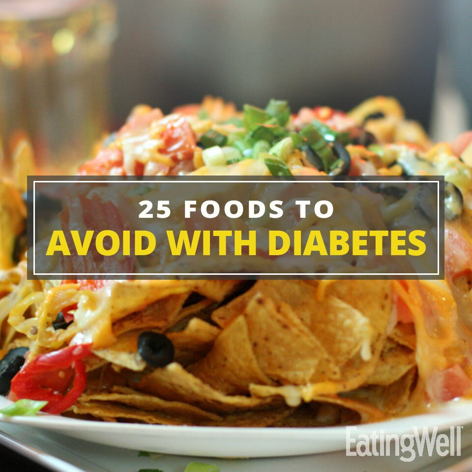 25 Foods To Ditch If You Have Diabetes
