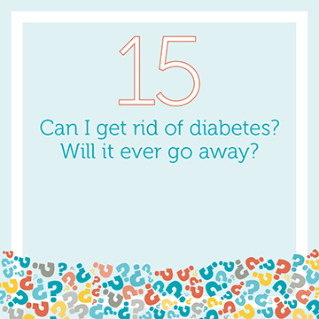 Will My Diabetes Ever Go Away?