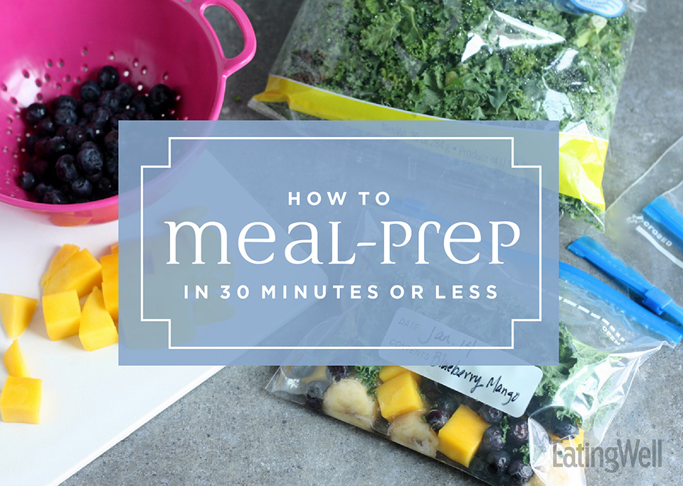A Sunday Meal-Prep Plan for When You Only Have 30 Minutes