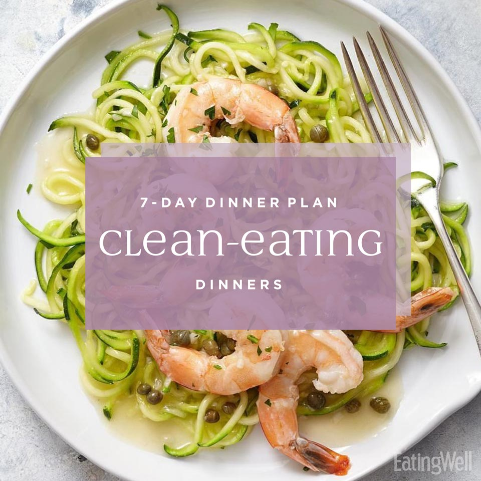 7-Day Dinner Plan: Clean-Eating Dinners