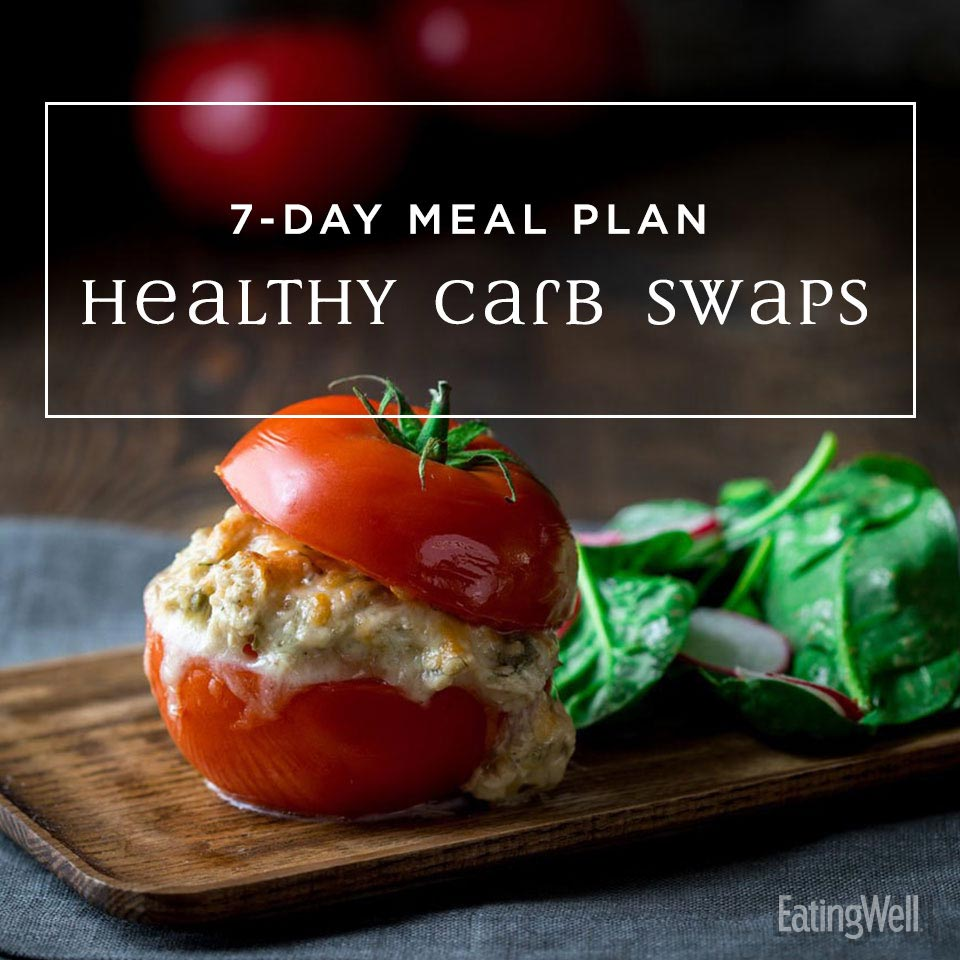 7-Day Meal Plan: Healthy Carb Swaps