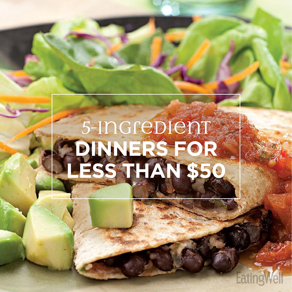 A Week of 5-Ingredient Dinners for Less Than $50