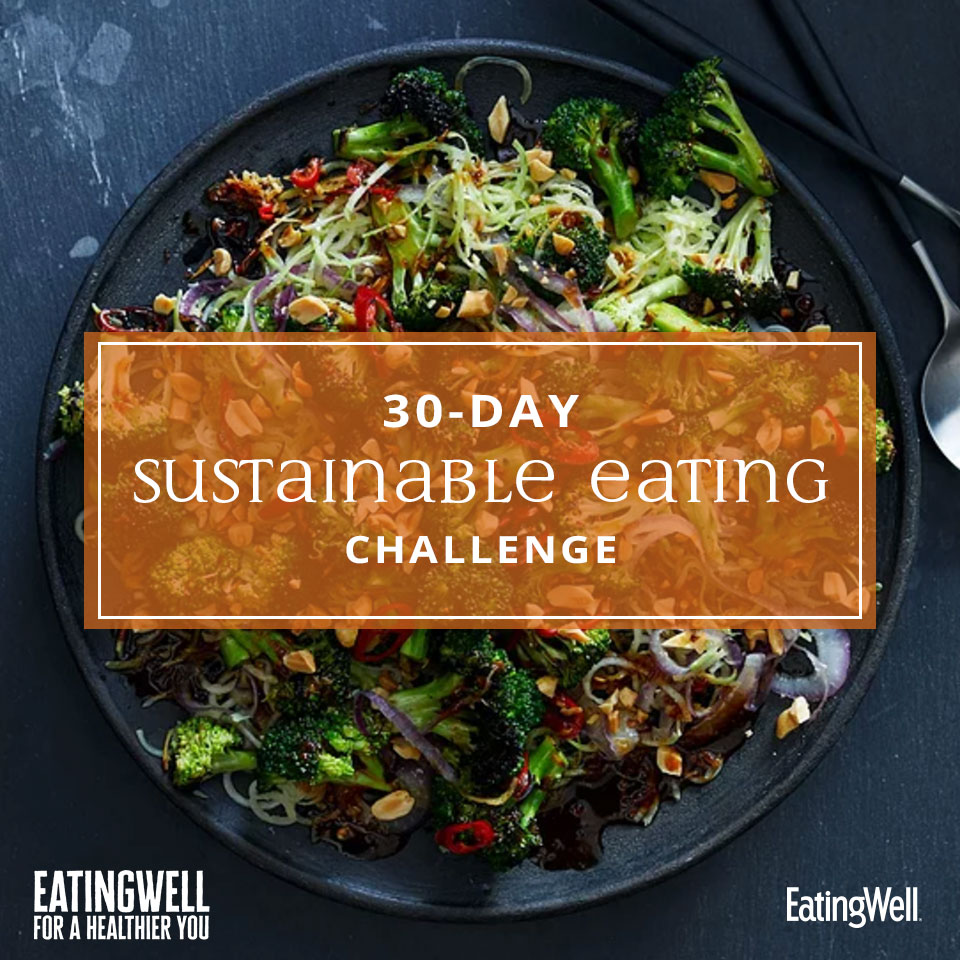 """30 - Day Sustainable Eating Challenge"" text over a delicious looking broccoli salad"