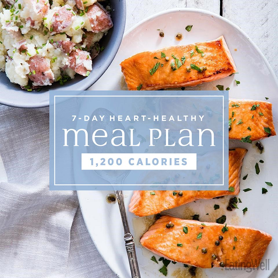 7 Day Heart Healthy Meal Plan 1 200 Calories Eatingwell