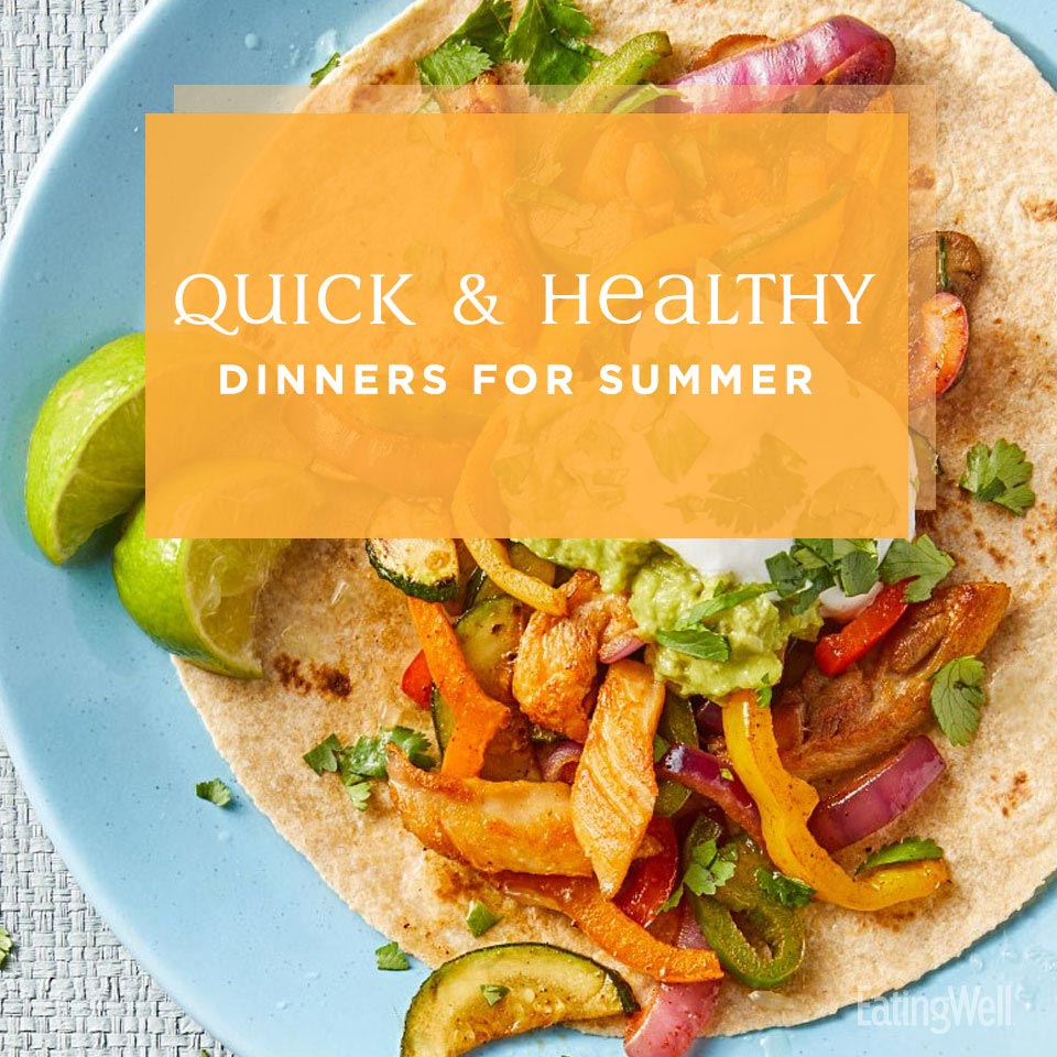 Quick & Healthy Dinners for Summer, colorful chicken and veggie fajita