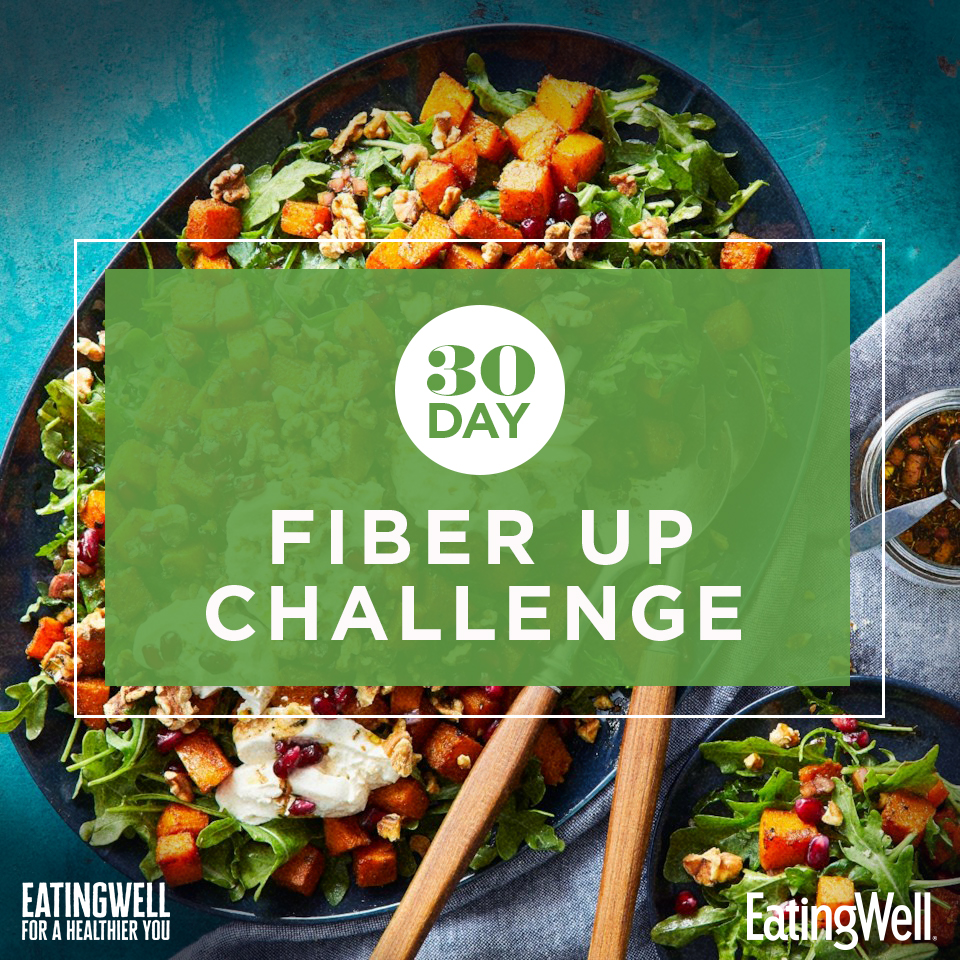30 Day Fiber Up Challenge | EatingWell