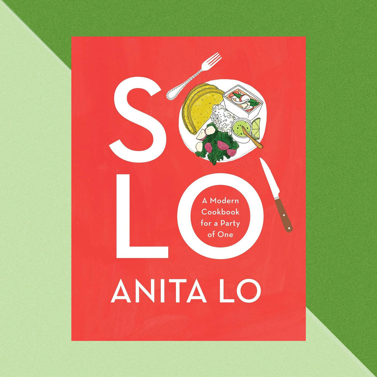 Solo - A Modern Cookbook for a Party of One - Anita Lo Book Cover
