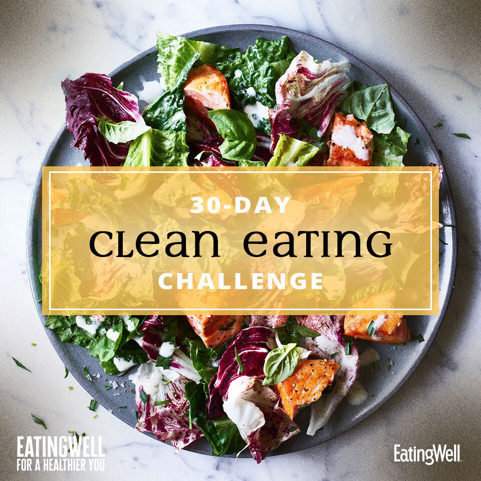 EatingWell for a Healthier You - 30-Day Clean Eating Challenge