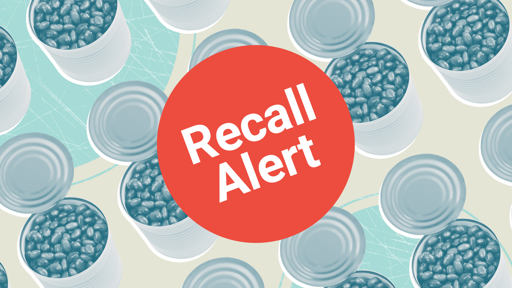 A large recall button on a designed background of with canned beans