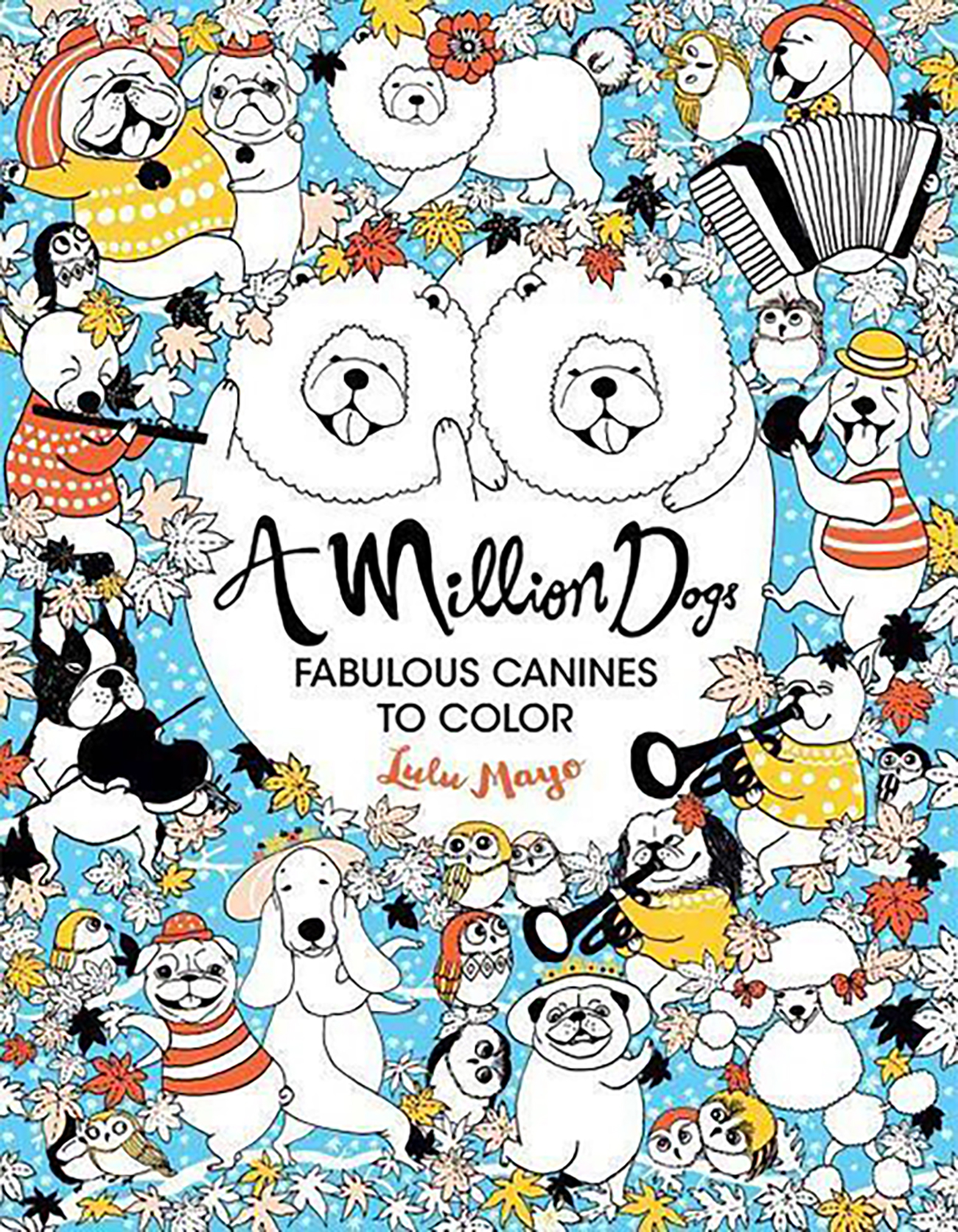 A Million Dogs Coloring Book by Lulu Mayo