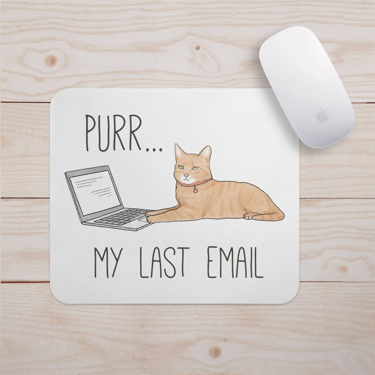 purr my last email mouse pad