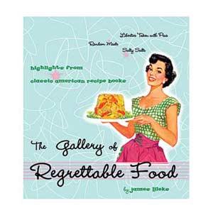 Regrettable Food