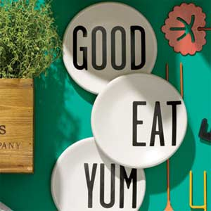 Good, Eat, Yum Plates
