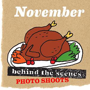 November Behind the Scenes Photo Shoots