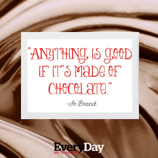 Chocolate Better Quote