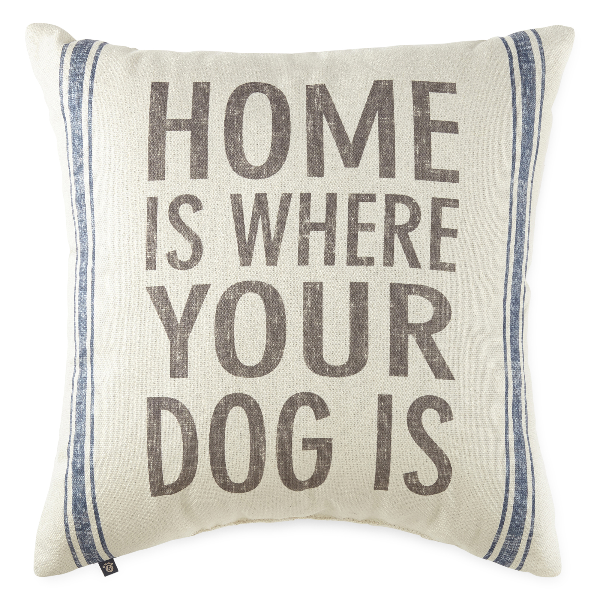 PAW & TAIL Home Is Where Your Dog Is Decorative Pillow