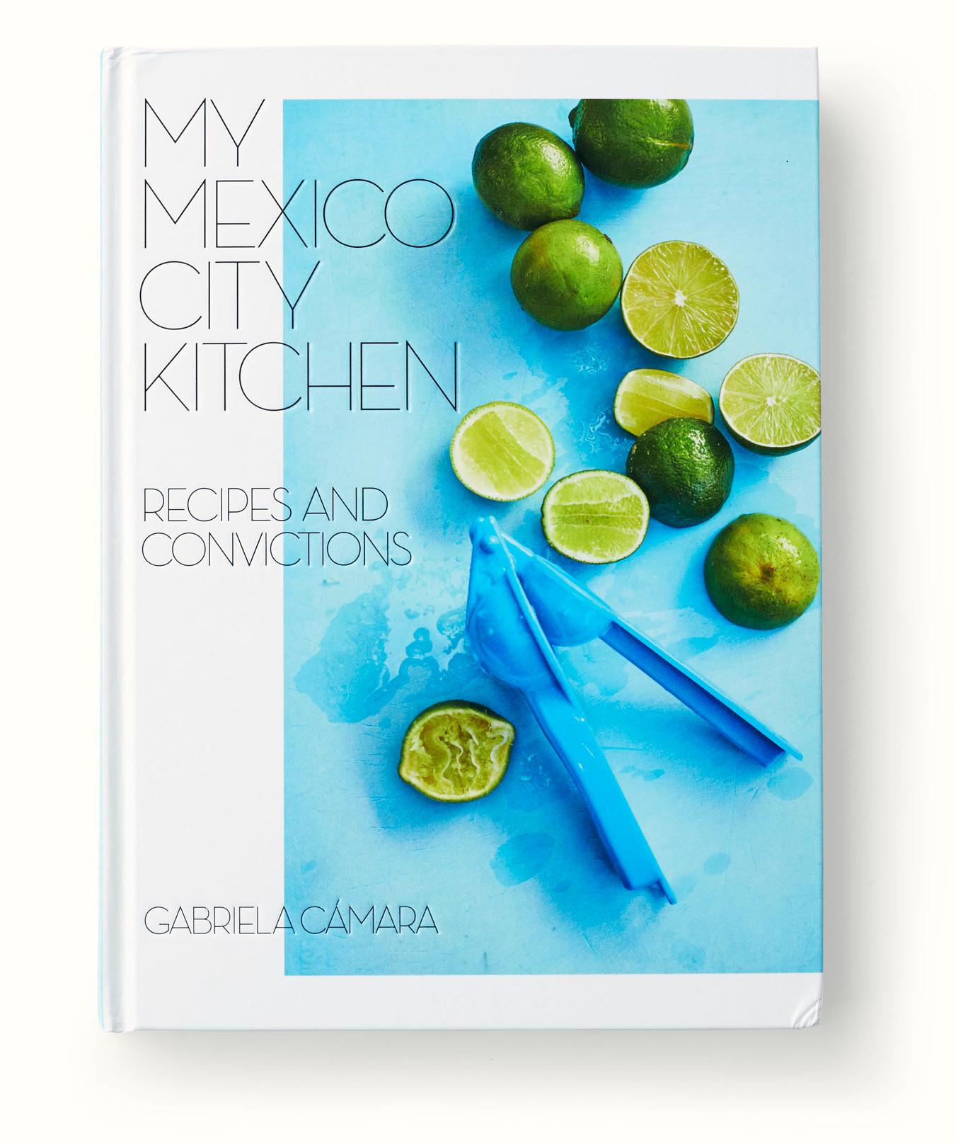 my mexico city kitchen cookbook