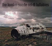 The London Suede, Sci-Fi Lullabies