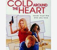David Caruso, Cold Around the Heart