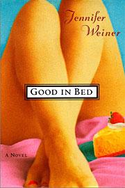 Jennifer Weiner, Good in Bed