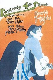 David Hajdu, Positively 4th Street: The Lives and Times of Joan Baez, Bob Dylan, Mimi Baez