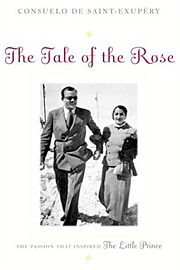 Consuelo De Saint-Exupery, The Tale of the Rose