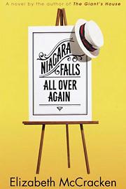Elizabeth McCracken, Niagara Falls All Over Again