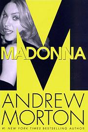 Madonna, Andrew Morton, ...