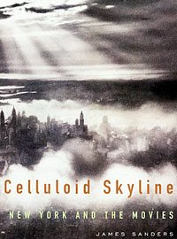 James Sanders, Celluloid Skyline: New York and the Movies