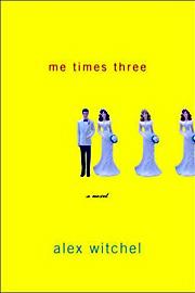 Alex Witchel, Me Times Three