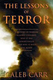 Caleb Carr, The Lessons of Terror