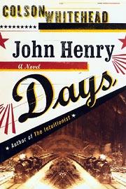 Colson Whitehead, John Henry Days