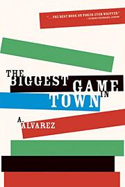 A. Alvarez, The Biggest Game in Town
