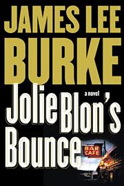 James Lee Burke, Jolie Blon's Bounce