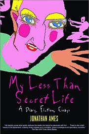 Jonathan Ames, My Less Than Secret Life