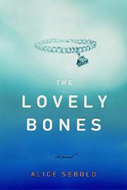 Alice Sebold, The Lovely Bones