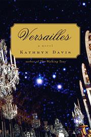 Kathryn Davis, Versailles