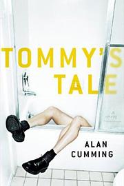 Alan Cumming, Tommy's Tale