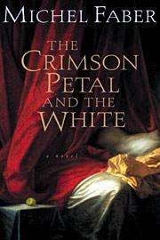 Michel Faber, The Crimson Petal and the White