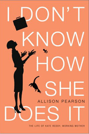 Allison Pearson, I Don't Know How She Does It