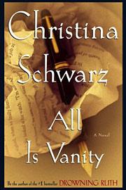 Christina Schwarz, All Is Vanity