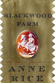 Anne Rice, Blackwood Farm