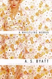 A.S. Byatt, A Whistling Woman