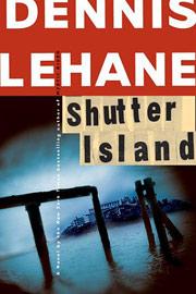 Dennis Lehane, Shutter Island