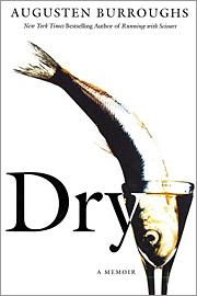 Dry, Augusten Burroughs