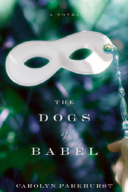 Carolyn Parkhurst, The Dogs of Babel